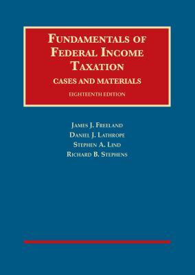 Fundamentals of Federal Income Taxation (University Casebook Series)