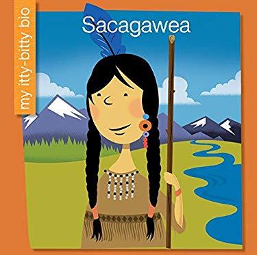 Sacagawea (My Itty-Bitty Bio)