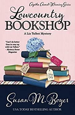 Lowcountry Bookshop (A Liz Talbot Mystery)
