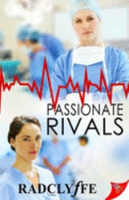 Passionate Rivals (Pmc Hospital Romance)