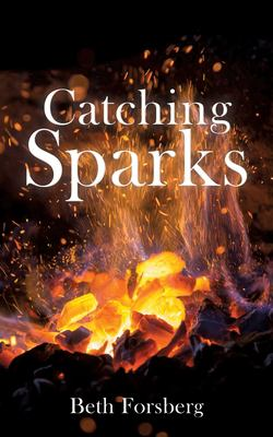 Catching Sparks
