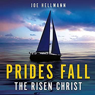 Prides Fall the Risen Christ