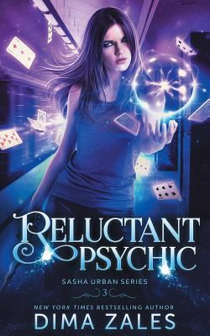 Reluctant Psychic (Sasha Urban Series)