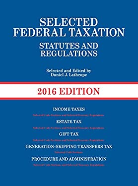 Selected Federal Taxation Statutes and Regulations (Selected Statutes)