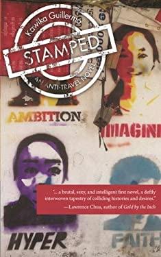 Stamped: An Anti-Travel Novel
