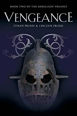 VENGEANCE: Book Two of the Rebellion Trilogy