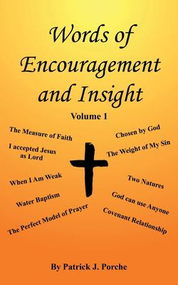 Words of Encouragement and Insight: Volume 1