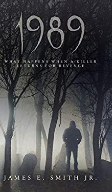 1989: What Happens When A Killer Returns For Revenge