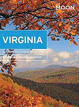 Moon Virginia: With Washington DC (Travel Guide)