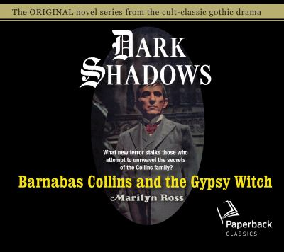 Barnabas Collins and the Gypsy Witch (Volume 15) (Dark Shadows)