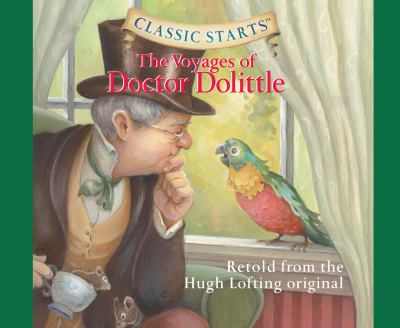 The Voyages of Doctor Dolittle (Volume 34) (Classic Starts)