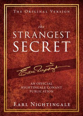 The Strangest Secret (Official Nightingale Conant Publication)