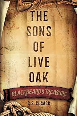 The Sons of Live Oak: Blackbeards Treasure