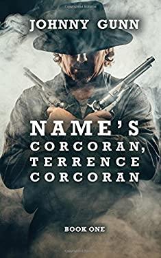 Name's Corcoran, Terrence Corcoran