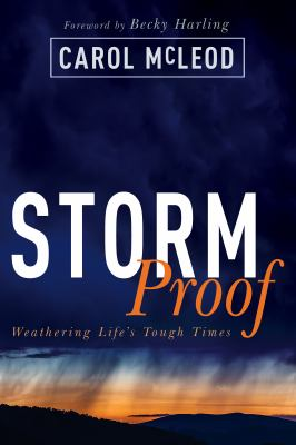 Stormproof: Weathering Lifes Tough Times