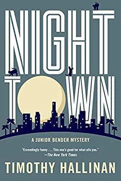 Nighttown (A Junior Bender Mystery)
