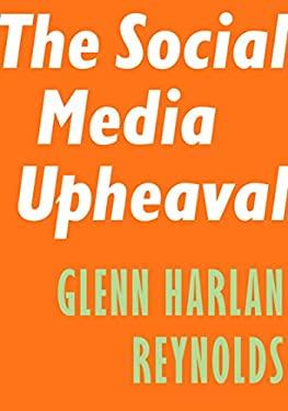 The Social Media Upheaval (Encounter Intelligence)