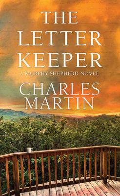 The Letter Keeper: A Murphy Shepherd Novel