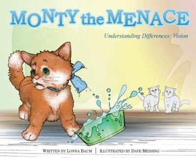 Monty the Menace: Understanding Differences: Vision