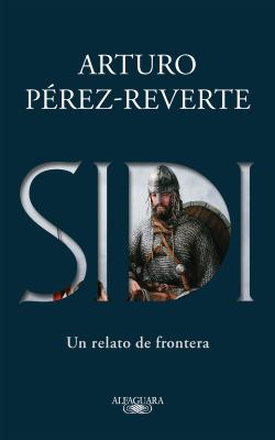 Sidi: Un relato de frontera /Sidi: A Story of Border Towns (Spanish Edition)
