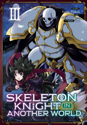 Skeleton Knight in Another World (Manga) Vol. 3