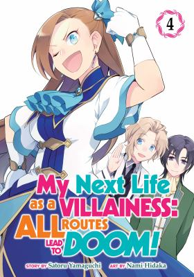 My Next Life as a Villainess: All Routes Lead to Doom! (Manga) Vol. 4 (My Next Life as a Villainess: All Routes Lead to Doom! (Manga), 4)