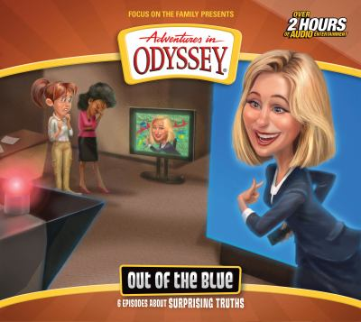 Out of the Blue (Adventures in Odyssey)