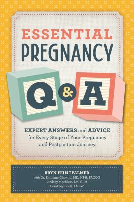 Essential Pregnancy Q&A: Expert Answers and Advice for Every Stage of Your Pregnancy and Postpartum Journey