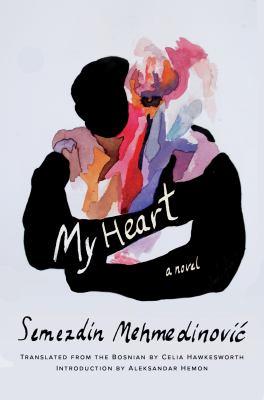 My Heart: A Novel