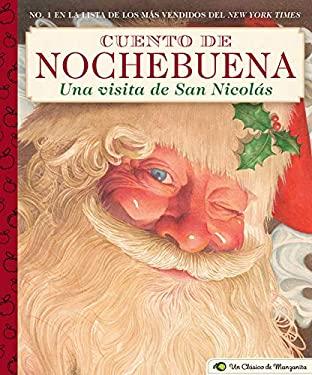 Cuento de Nochebuena, Una Visita de San Nicolas: A Little Apple Classic (Little Apple Books) (Spanish Edition)