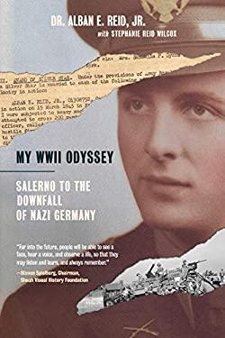 My WWII Odyssey: Salerno to the Downfall of Nazi Germany
