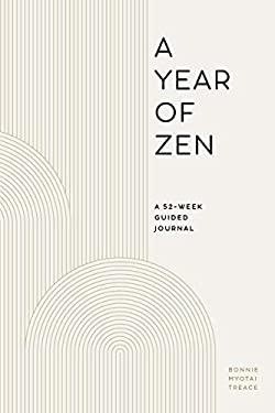 A Year of Zen: A 52-Week Guided Journal