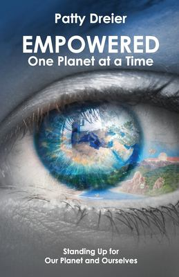 Empowered: One Planet at a Time
