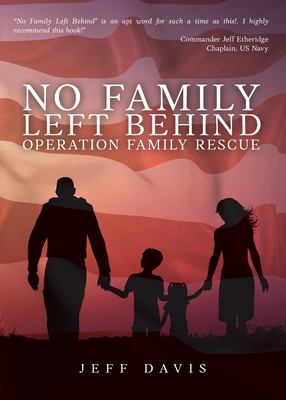 No Family Left Behind: Operation Family Rescue