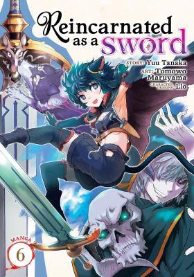 Reincarnated as a Sword (Manga) Vol. 6 (Reincarnated as a Sword (Manga), 6)