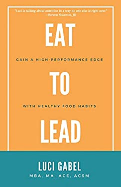 Eat to Lead