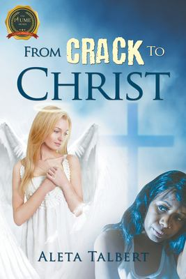 From Crack To Christ
