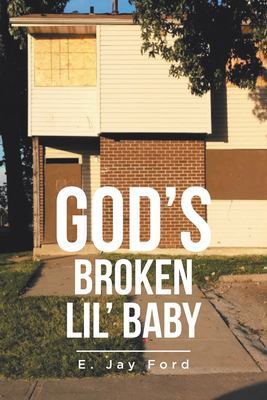 God's Broken Lil' Baby