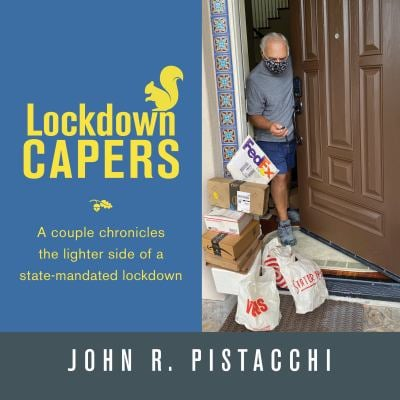 Lockdown Capers: A couple chronicles the lighter side of a state-mandated lockdown