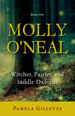 Molly O'Neal: Witches, Fairies, and Saddle Oxfords