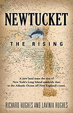 Newtucket: The Rising