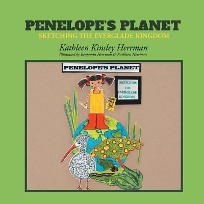 Penelope's Planet: Sketching the Everglade Kingdom