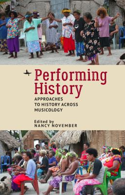 Performing History: Approaches to History Across Musicology
