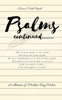 Psalms Continued: A Collection of Modern Day Psalms
