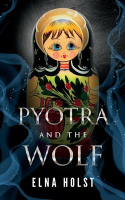 Pyotra and the Wolf
