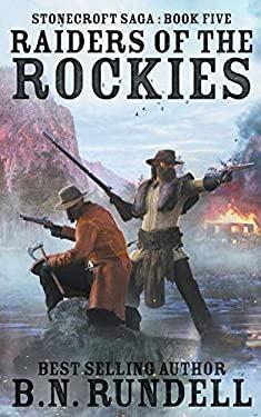 Raiders of the Rockies (Stonecroft Saga)