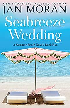Seabreeze Wedding (Summer Beach)