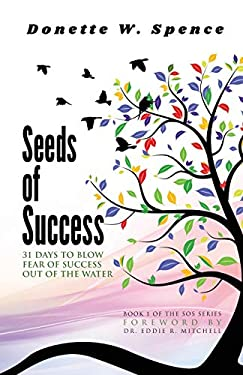 Seeds of Success: 31 Days to Blow Fear of Success out of the Water (SOS Series)