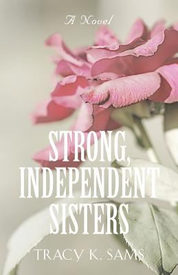 Strong, Independent Sisters
