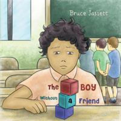 The Boy Without a Friend